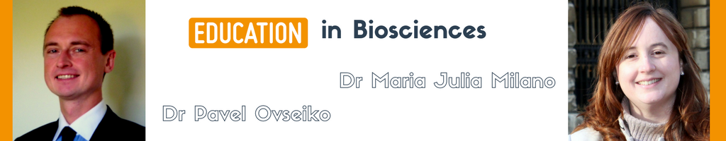 Education in Biosciences Dr Pavel Ovseiko and Dr Maria Julia Milano Oxford University STARBIOS2