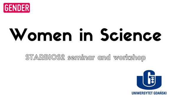 STARBIOS2_FEATURES IMAGE - Women in Science University of Gdansk