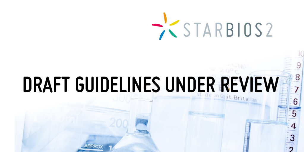 Draft guidelines under review - STARBIOS2